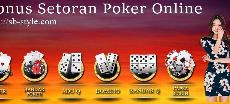 Bonus Setoran Poker Online
