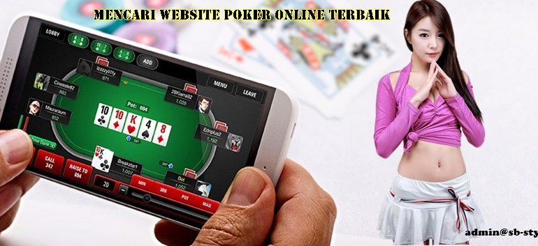 Mencari Website Poker Online Terbaik